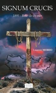 Laurent Morio - Signum crucis - 1895 Belle-île-en-mer.