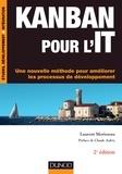 Laurent Morisseau - Kanban pour l'IT - Une nouvelle méthode pour améliorer les processus du développement.