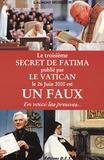 Laurent Morlier - Le troisième secret de Fatima publié par le Vatican le 26 juin 2000 est un faux - En voici les preuves....