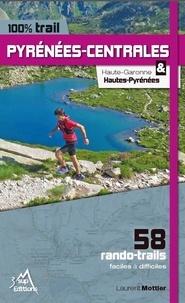 Laurent Mottier - 100% trail Pyrénées-Centrales - Haute Garonne & Haute-Pyrénées.