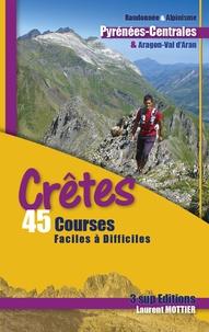 Laurent Mottier - Crêtes - 40 courses faciles à difficiles.
