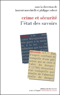 Laurent Mucchielli et Philippe Robert - .