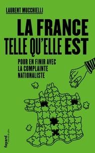 Laurent Mucchielli - La France telle qu'elle est - Pour en finir avec la complainte nationaliste.
