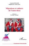 Laurent Muller et Stéphane de Tapia - Migrations et cultures de l'entre-deux.