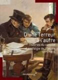 Laurent Nagy - D'une Terreur à l'autre - Nostalgie de l'Empire et théories du complot (1815-1816).