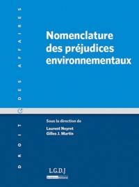 Laurent Neyret et Gilles J Martin - Nomenclature des préjudices environnementaux.