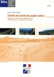 Laurent Nicole - Contrôle de sécurité des projets routiers - Eléments de démarche qualité pour une meilleure prise en compte de la sécurité Guide méthodologique.
