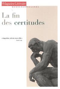 Laurent Nunez - La fin des certitudes.