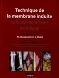 Laurent Obert et Alain-Charles Masquelet - Technique de la membrane induite.
