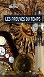 Laurent Odouard et Jérôme Dufêtre - Les Preuves du Temps.