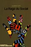 Laurent Ott - La rage du social.