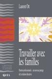 Laurent Ott - Travailler avec les familles.