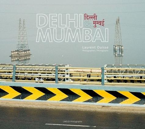 Delhi & Mumbai