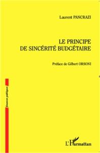 Laurent Pancrazi - Le principe de sincérité budgétaire.