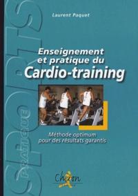 Enseignement et pratique du cardio-training - Méthode optimum pour des résultats garantis.pdf