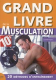 Laurent Paquet - Grand livre de la musculation.