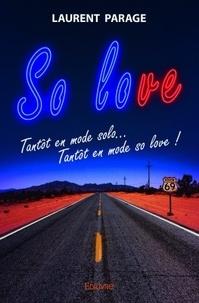 Laurent Parage - So love.