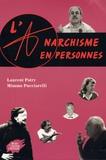 Laurent Patry et Mimmo Pucciarelli - L'anarchisme en personnes.