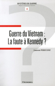 Feriasdhiver.fr Guerre du Vietnam : la faute à Kennedy ? Image