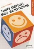 Laurent Perru - Bien gérer ses émotions.