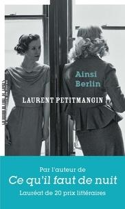 Laurent Petitmangin - Ainsi berlin.