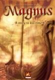 Laurent Peyronnet et  Godo - A story to kill time - A fantasy saga.