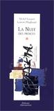 Laurent Pflughaupt et Michel Sauquet - La nuit des princes.