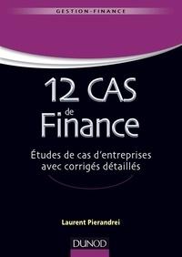 12 cas de finance - Etudes de cas dentreprises avec corrigés détaillés.pdf