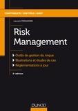 Laurent Pierandrei - Risk management - Outils de gestion du risque, illustrations et études de cas, réglementations à jour.