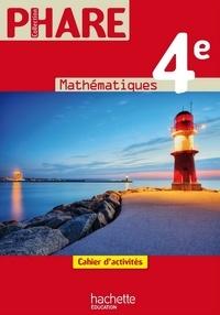 Laurent Ploy et Roger Brault - Mathématiques 4e - Cahier d'activités.