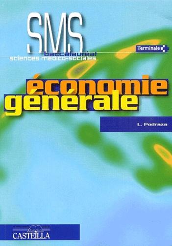 Laurent Podraza - Economie Terminale SMS - Travaux dirigés.