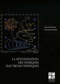 Laurent Pottier - La spatialisation des musiques électroacoustiques.