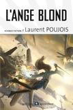 Laurent Poujois - L'ange blond.