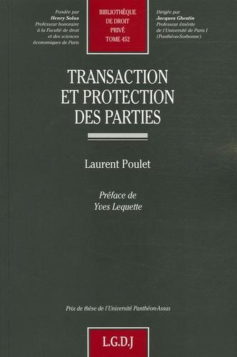 Laurent Poulet - Transaction et protection des parties.