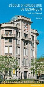 Laurent Poupard - L'école d'horlogerie de Besançon - Lycée Jules Haag.