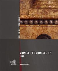 Laurent Poupard - Marbres et marbreries du Jura - Franche-Comté.