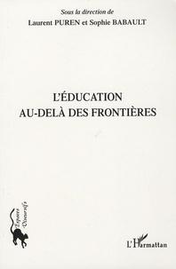 Laurent Puren et Sophie Babault - Education au-delà des frontieres.