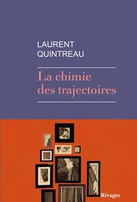 Laurent Quintreau - La chimie des trajectoires.