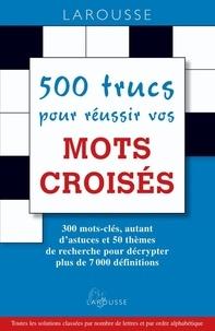 Goodtastepolice.fr 500 trucs pour réussir vos mots croisés Image