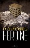 Laurent Reese - Heroïne.