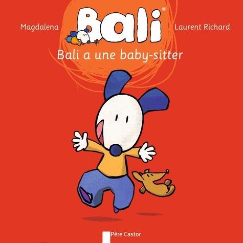 Laurent Richard et  Magdalena - Bali Tome 3 : Bali a une baby-sitter.