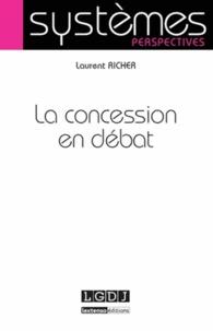 Laurent Richer - La concession en débat.