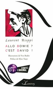 Laurent Rieppi - Allô Bowie ? C'est David ! - Abécédaire.