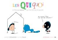 Laurent Rivelaygue - Les Quiquoi  : Les Quiquoi et l'étrange maison qui n'en finit pas de grandir.