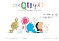 Laurent Rivelaygue et Olivier Tallec - Les Quiquoi  : Les Quiquoi et l'étrange sorcière tombée du ciel.