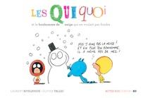Laurent Rivelaygue et Olivier Tallec - Les Quiquoi  : Les Quiquoi et le bonhomme de neige qui ne voulait pas fondre.