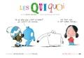 Laurent Rivelaygue et Olivier Tallec - Les Quiquoi  : Les Quiquoi et le chien moche dont personne ne veut.