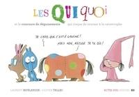 Laurent Rivelaygue et Olivier Tallec - Les Quiquoi  : Les Quiquoi et le concours de déguisements qui risque de tourner à la catastrophe.