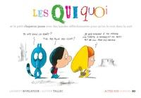 Laurent Rivelaygue et Olivier Tallec - Les Quiquoi  : Les Quiquoi et le petit chaperon jaune avec des bandes réfléchissantes pour qu'on la voie dans la nuit.