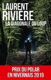 Laurent Rivière - La diagonale du loup.